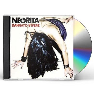 Negrita DANNATO VIVERE CD
