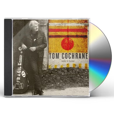 Tom Cochrane TAKE IT HOME CD
