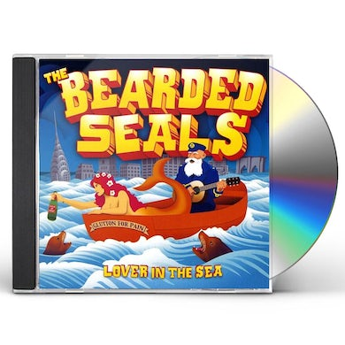 Bearded Seals LOVER IN THE SEA CD