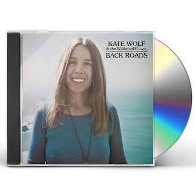 Kate Wolf Back Roads CD