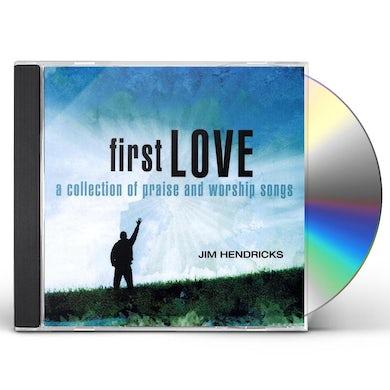 Jim Hendricks FIRST LOVE CD