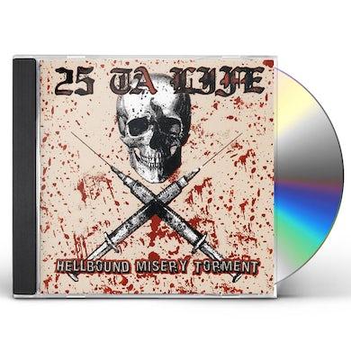 25 Ta Life HELLBOUND CD