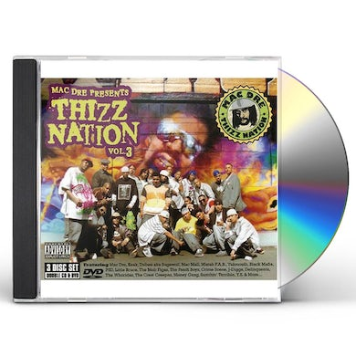 MAC DRE PRESENTS THIZZ NATION 3 CD