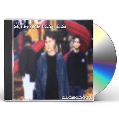 Superficials OLDSCHOOL CD