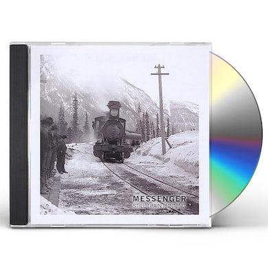 Messenger STILL TRAIN RUNNIN CD