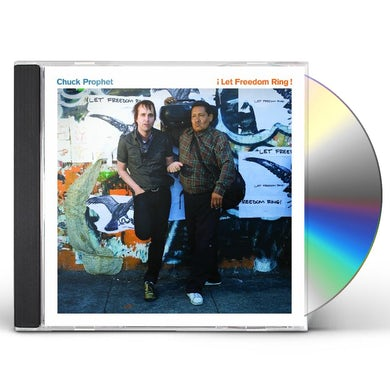 Chuck Prophet LET FREEDOM RING CD