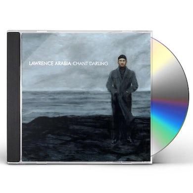 Lawrence Arabia CHANT DARLING CD