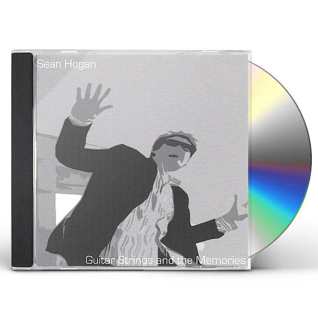 Sean Hogan GUITAR STRINGS & THE MEMORIES CD