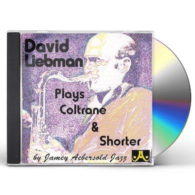 David Liebman PLAYS COLTRANE & SHORTER PLAY-A-LONG CD