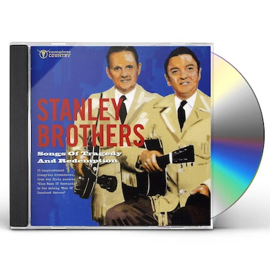 Stanley Brothers SONGS OF TRAGEDY & REDEMPTION CD