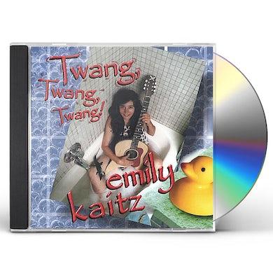 Emily Kaitz TWANG TWANG TWANG CD