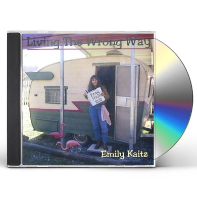 Emily Kaitz LIVING THE WRONG WAY CD