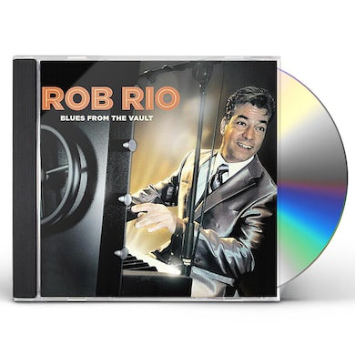 Rob Rio BLUES FROM THE VAULT CD