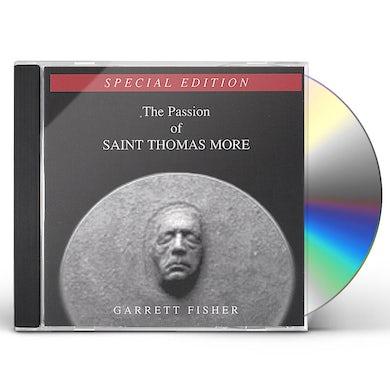 Garrett Fisher PASSION OF SAINT THOMAS MORE CD