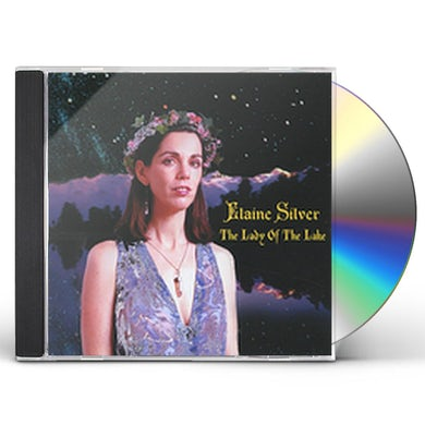 Elaine Silver LADY OF THE LAKE CD