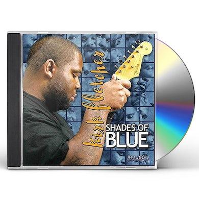 Kirk Fletcher SHADES OF BLUE CD