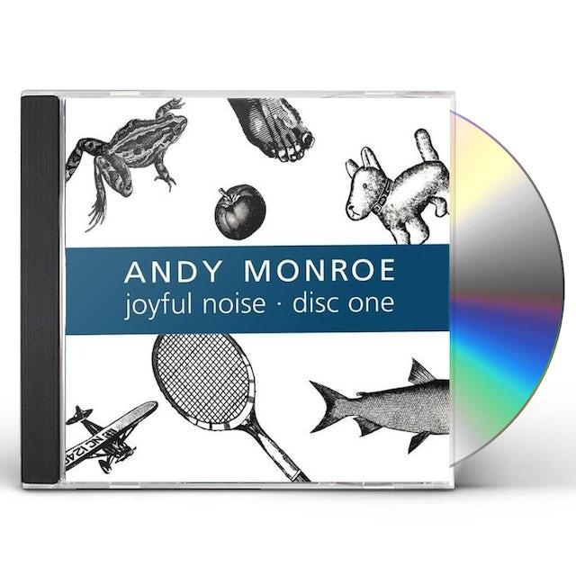Andy Monroe JOYFUL NOISE: DISC ONE CD