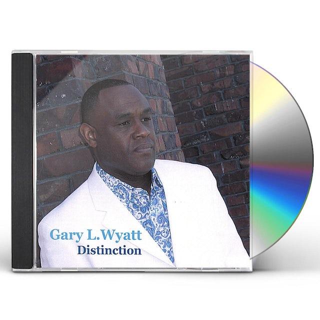 Gary L. Wyatt DISTINCTION CD