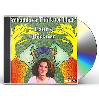 Laurie Berkner WHADDAYA THINK OF THAT CD