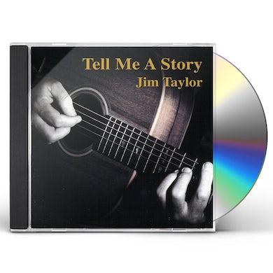 Jim Taylor TELL ME A STORY CD