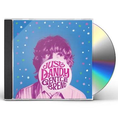 Gentle Brent JUST DANDY CD