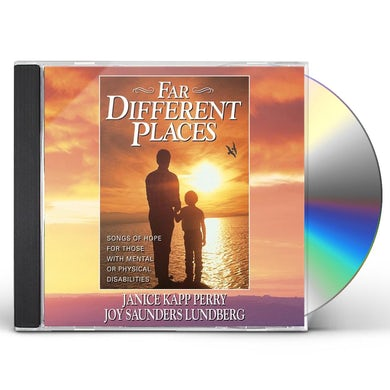 Janice Kapp Perry FAR DIFFERENT PLACES CD