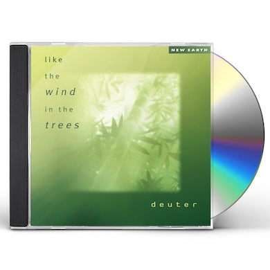 Deuter LIKE THE WIND IN THE TREES CD