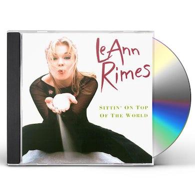 LeAnn Rimes SITTIN ON TOP OF THE WORLD CD