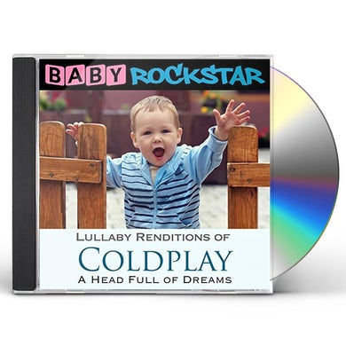Baby Rockstar  COLDPLAY A HEAD FULL OF DREAMS: LULLABY RENDITIONS CD