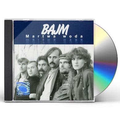 Bajm MARTWA WODA CD