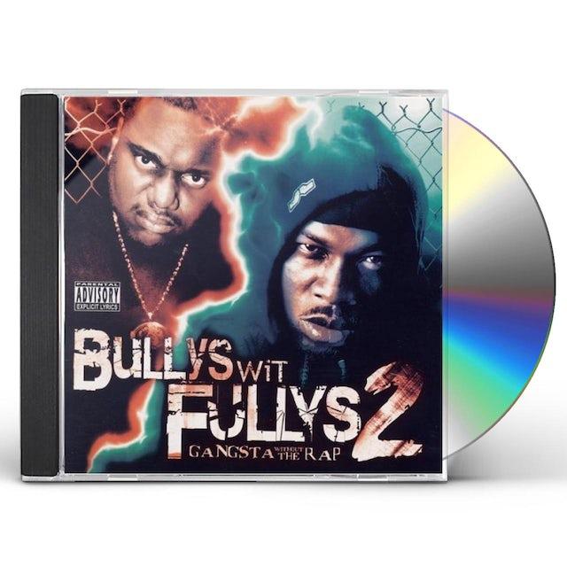 Bullys Wit Fullys
