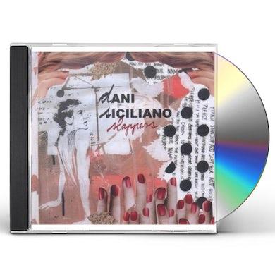 Dani Siciliano SLAPPERS CD