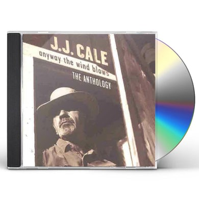 J.J. Cale ANYWAY WIND BLOWS: ANTHOLOGY CD