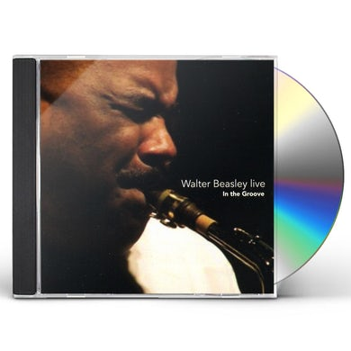Walter Beasley LIVE: IN THE GROOVE CD