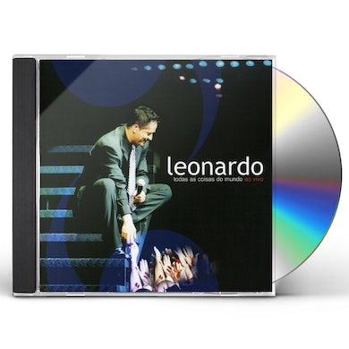 Leonardo TODAS AS COISAS DO MUNDO: AO VIVO CD