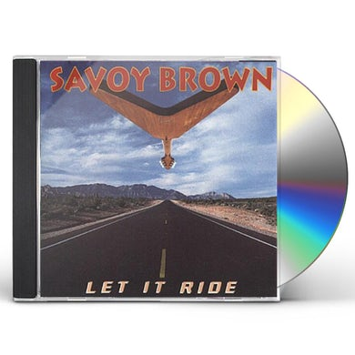 Savoy Brown LET IT RIDE CD