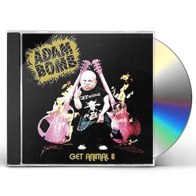 Adam Bomb GET ANIMAL 2 CD