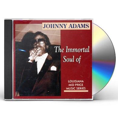 Johnny Adams INMORTAL SOUL OF CD