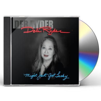 Deb Ryder MIGHT JUST GET LUCKY CD
