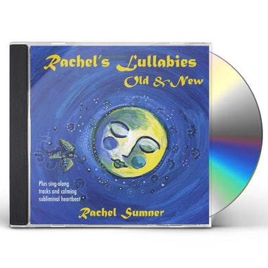 Rachel Sumner RACHEL'S LULLABIES OLD & NEW CD