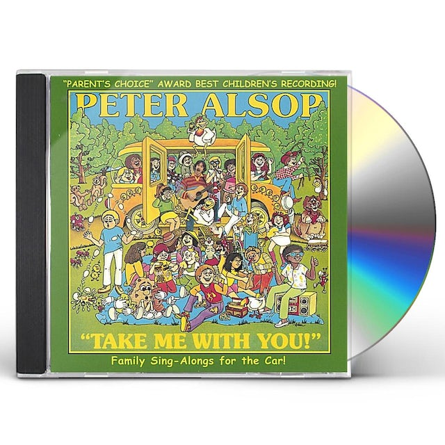 Peter Alsop TAKE ME WITH YOU! CD