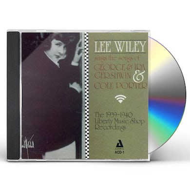 Lee Wiley SINGS IRA & GEORGE GERSHWIN & COLE PORTER CD
