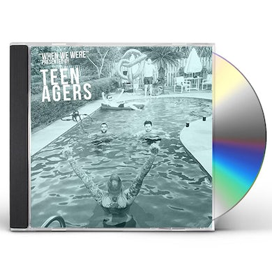 Teen Agers WHEN WE WERE CD