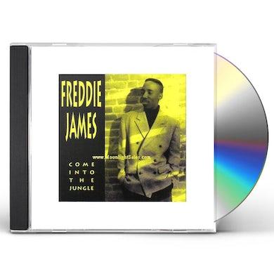 Freddie James COME INTO THE JUNGLE CD