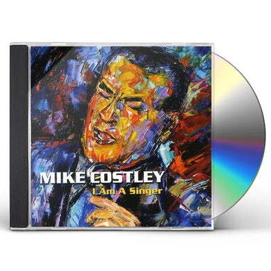 Mike Costley I AM A SINGER CD