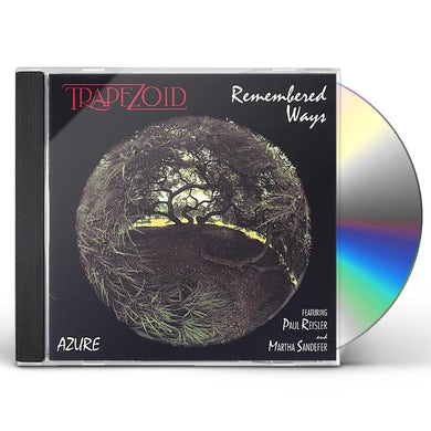 Trapezoid REMEMBERED WAYS CD