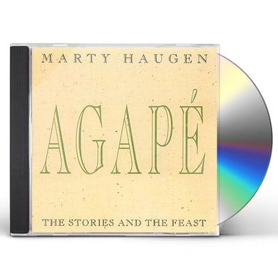 Marty Haugen AGAPE: STORIES AND THE FEAST CD