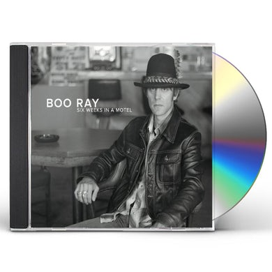 Boo Ray SIX WEEKS IN A MOTEL CD