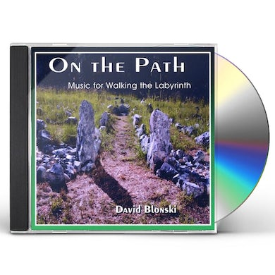 David Blonski ON THE PATH-MUSIC FOR WALKING THE LABYRINTH CD