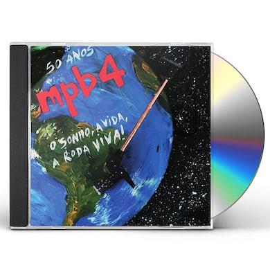 MPB 4 50 ANOS: O SONHO A VIDA A RODA VIVA CD